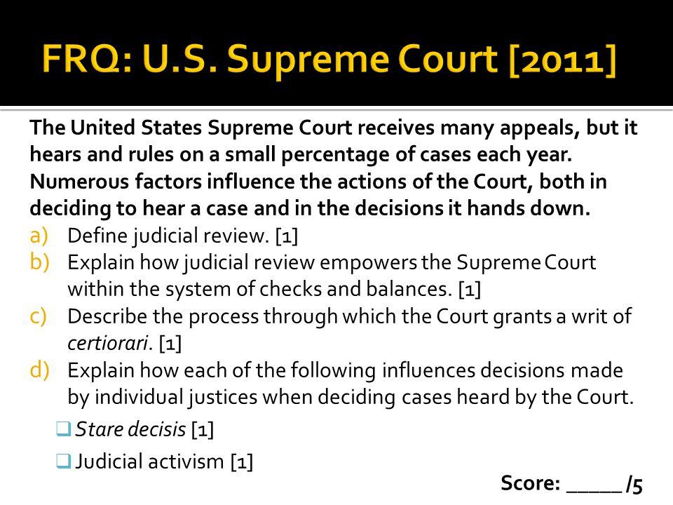 FRQ: U.S. Supreme Court [2011]